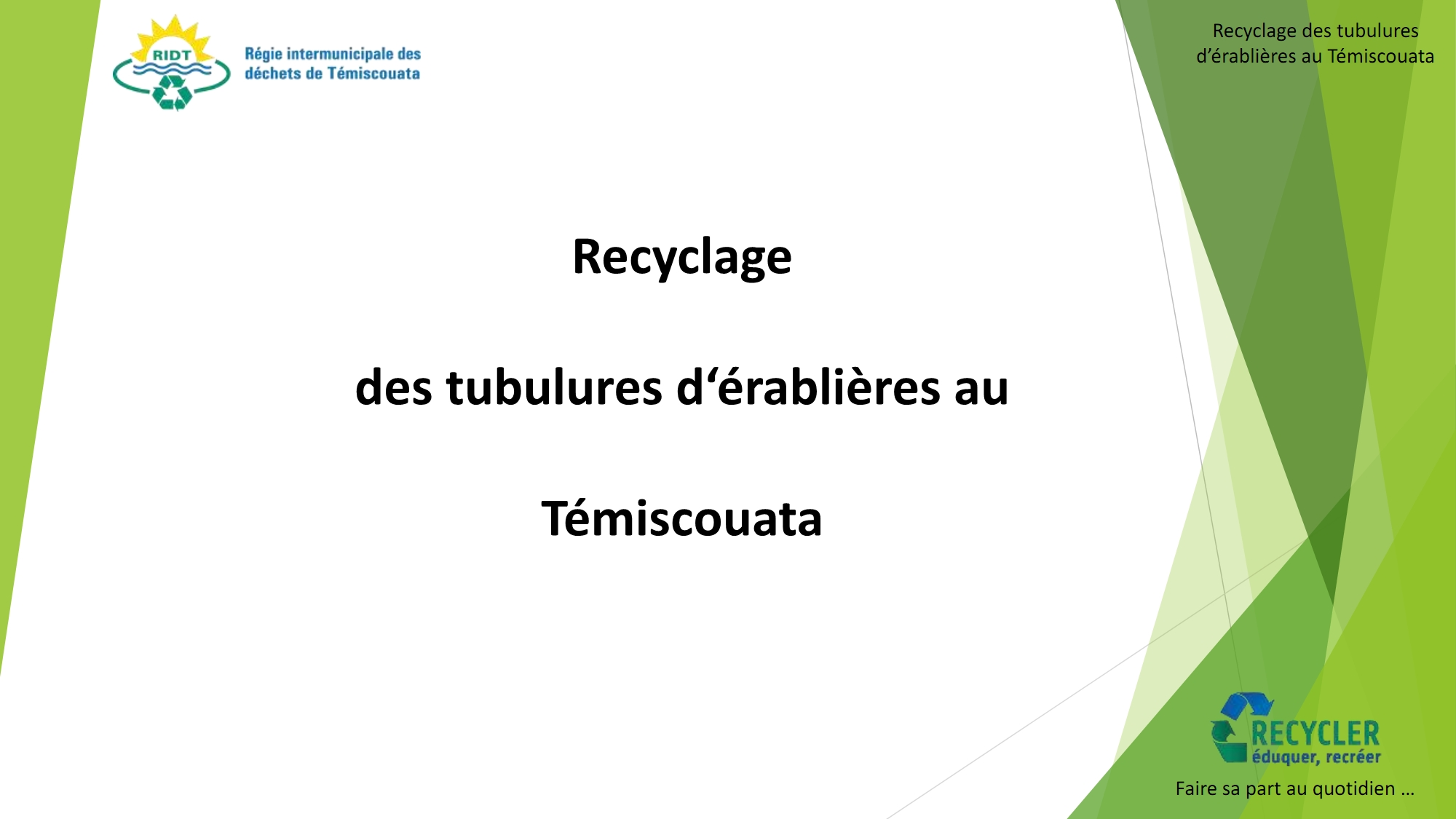 Informations recyclage tubulures 2019